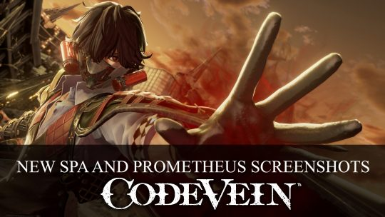 Code Vein plus released screenshots of Prometheus Blood Code in action