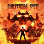 DEMON PIT DEMO: NOW AVAILABLE TO DOWNLOAD FROM STEAM