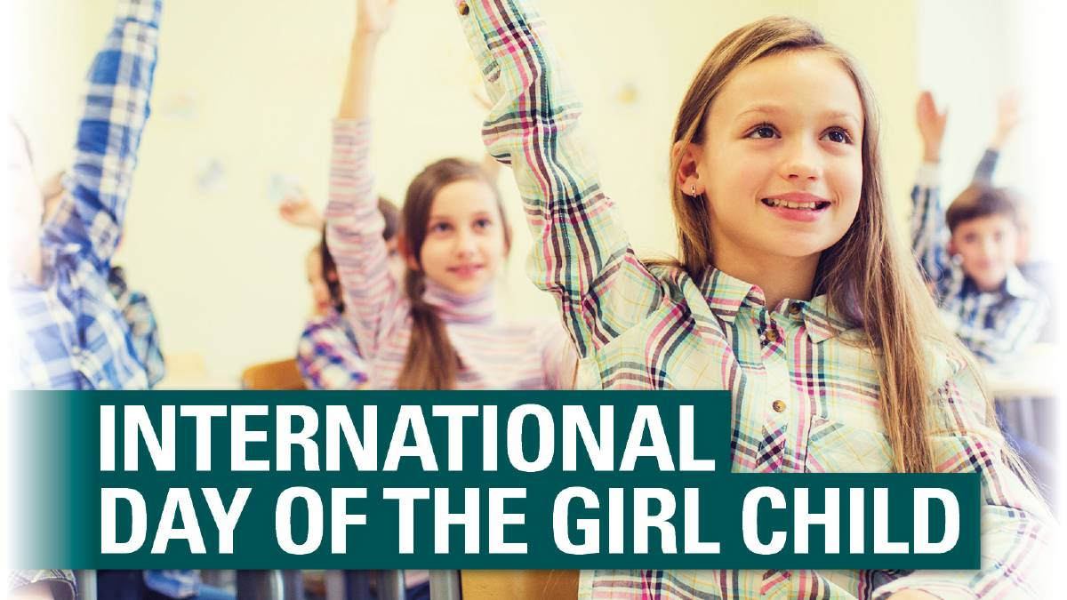 How should we celebrate International Day of the Girl Child Ths year?