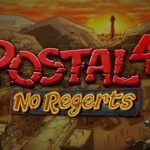 'Postal 4: No Regerts' Hits Steam Early Access Trailer launched