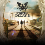 State of Decay 2 Game to be Launched Next Year on Steam: Details Inside