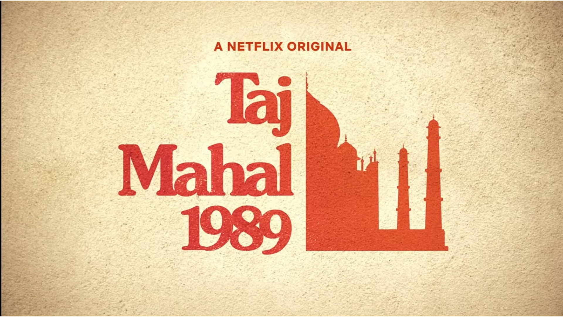"Netflix's Original Upcoming Series ""Taj Mahal in 1989"" Will Show the Three Different Love Stories"