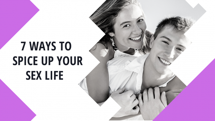 7 Ways to Spice Up Your Sex Life