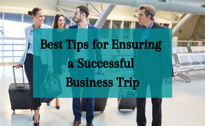 Ensuring a Successful Business Trip
